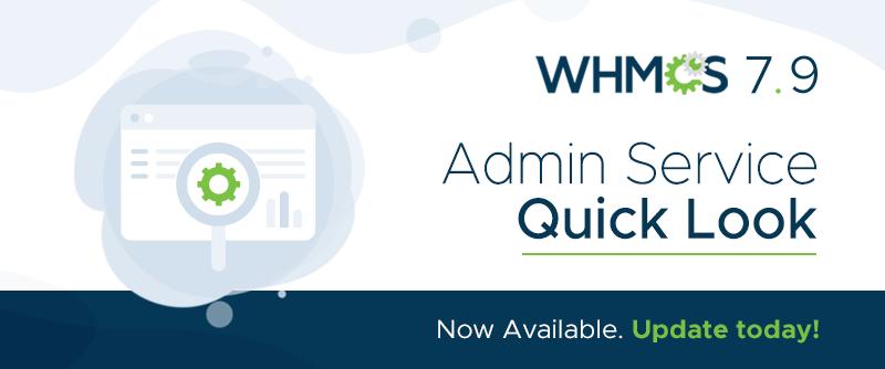WHMCS 7.9中全新Quick Look功能